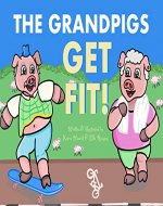 The Grandpigs Get Fit - Book Cover