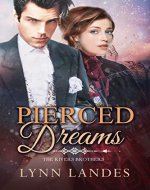 Pierced Dreams (The Rivers Brothers Book 4) - Book Cover