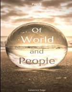 Of World and People: A Poem a Day Keeps happiness at Bay - Book Cover