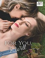 For You, I Will #LGBT Multi-Author (TWIST OF FATE 2021) - Book Cover