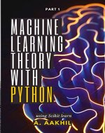 Machine Learning Theory With Python: Part 1 - Book Cover