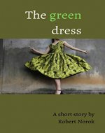 The Green Dress - Book Cover