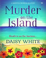 Murder on the Island: a gripping murder mystery - Book Cover