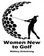 Women New to Golf - Book Cover