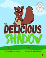 The Delicious Shadow: A Children's Picture Book - Book Cover
