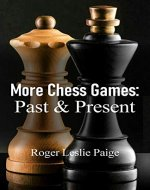 More Chess Games: Past & Present - Book Cover