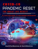 Covid-19 Pandemic Reset, The Great Life Reset?: The Pandemic Horror And Covid Psychology Put Many Of Us In Pandemic Survival Mode. Learn What The Covid ... Are. (Coronavirus & COVID-19 Pandemic) - Book Cover