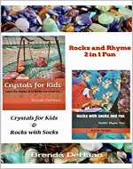 Rocks and Rhyme 2 in 1 Fun: Crystals for Kids & Rocks with Socks and Fox - Book Cover