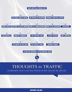 Thoughts in Traffic: 243 Quick-fire Notes to Aid Your Outlook on Self, Life, and The Afterlife - Book Cover
