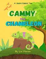 Cammy the Chameleon : Happy Forest Book 1 - Book Cover