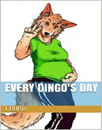 Every Dingo's Day - Book Cover