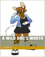A Wild Dog's Worth - Book Cover