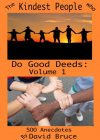 The Kindest People Who Do Good Deeds: Volume 1 (The Kindest People Who Do Good Deeds: Volume 2) - B002G99RS4 on Amazon
