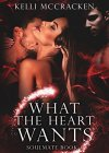 What the Heart Wants: An Elemental Romance (Soulmate Series Book 1) - B006F75RHI on Amazon