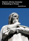 Dante's Divine Comedy: A Retelling in Prose - B00923K8N0 on Amazon