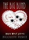 The Big Blind (Nadia Wolf Novel #1) - B00CPV1INK on Amazon