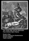 The Trojan War and Its Aftermath: Four Epic Poems - B00OO0ZRZ0 on Amazon