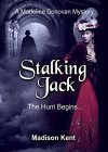 Stalking Jack: The Hunt Begins... (Madeline Donovan Mysteries Book 1) - B00Y6X55TS on Amazon