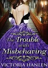 The Trouble With Misbehaving - B0175WV0AE on Amazon