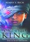 The One-Eyed King: Young Adult Dystopian Fantasy (The One-Eyed King Series Book 1) - B017TVODQ4 on Amazon
