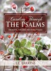 Caroling Through The Psalms: For Comfort and Joy - B019B80NA8 on Amazon