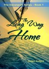 The Long Way Home (The Davenport Series Book 1) - B01C0KRBAY on Amazon