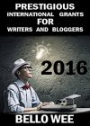 Prestigious International Grants for Writers and Bloggers - B01H3DN8GE on Amazon
