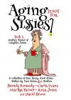 Aging is Not for Sissies (Another Round of Laughter Book 3) - B06WGVB4PG on Amazon
