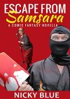 Escape From Samsara: A Dark Comedy Fantasy Adventure (Prophecy Allocation Book 1) - B07894XRDQ on Amazon