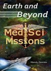 Earth and Beyond: MedSci Missions 1 - B0798PQQPL on Amazon