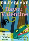 Bayou Valentine (Miss Fortune World: Bayou Cozy Romantic Thrills Book 1) - B07LBZ56B2 on Amazon