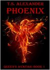 PHOENIX: QUEEN'S AVATAR: BOOK 1 - B081P5QLTL on Amazon