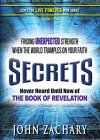 Secrets - never heard until now - of the Book of Revelation: Finding unexpected strength when the world tramples on your faith (Expect to Live Forever 1) - B08236FQVC on Amazon