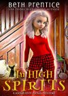 In High Spirits (A Dandelion Ponds Mystery Book 1) - B08C75HWQ5 on Amazon