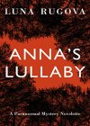Anna's Lullaby: A YA Paranormal Mystery Novelette - B08J2GCQHS on Amazon