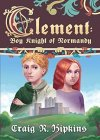 Clement: Boy Knight of Normandy - B08JJVRFJD on Amazon