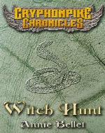 Witch Hunt (The Gryphonpike Chronicles) - Book Cover