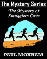 The Mystery of Smugglers Cove (The Mystery Series, Book 1) - Book Cover