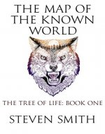 The Map of the Known World (The Tree of Life Book 1) - Book Cover