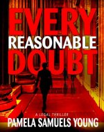 Every Reasonable Doubt (Vernetta Henderson Series Book 1) - Book Cover