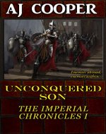 Unconquered Son (The Imperial Chronicles Book 1) - Book Cover