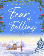 Fear of Falling: An uplifting tale of hope and persistence (Secrets in the Snow Book 1) - Book Cover