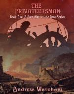 The Privateersman (A Poor Man at the Gate Series) - Book Cover