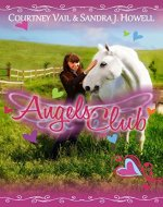Angels Club (One Kid, One Horse, Can Change the World) - Book Cover