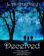 Deceived: (A greek mythology tale about soul mates in a paranormal love triangle) (Soul Keeper Series Book 1) - Book Cover