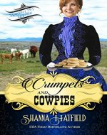 Crumpets & Cowpies: (Sweet Historical Western Romance) (Baker City Brides Book 1) - Book Cover