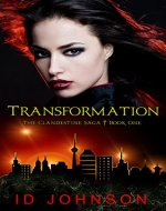 Transformation: The Clandestine Saga Book 1 - Book Cover