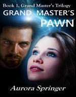 Grand Master's Pawn (Grand Master's Trilogy Book 1) - Book Cover