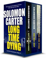 Long Time Dying - Private Investigator Crime Thriller series books 1-3: Long Time Dying 1-3 - Book Cover