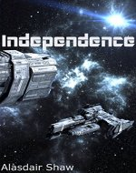 Independence (Two Democracies: Revolution Book 0) - Book Cover